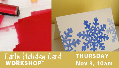 Early Holiday Card workshop Nov 3 at Visual Voice Fine Art